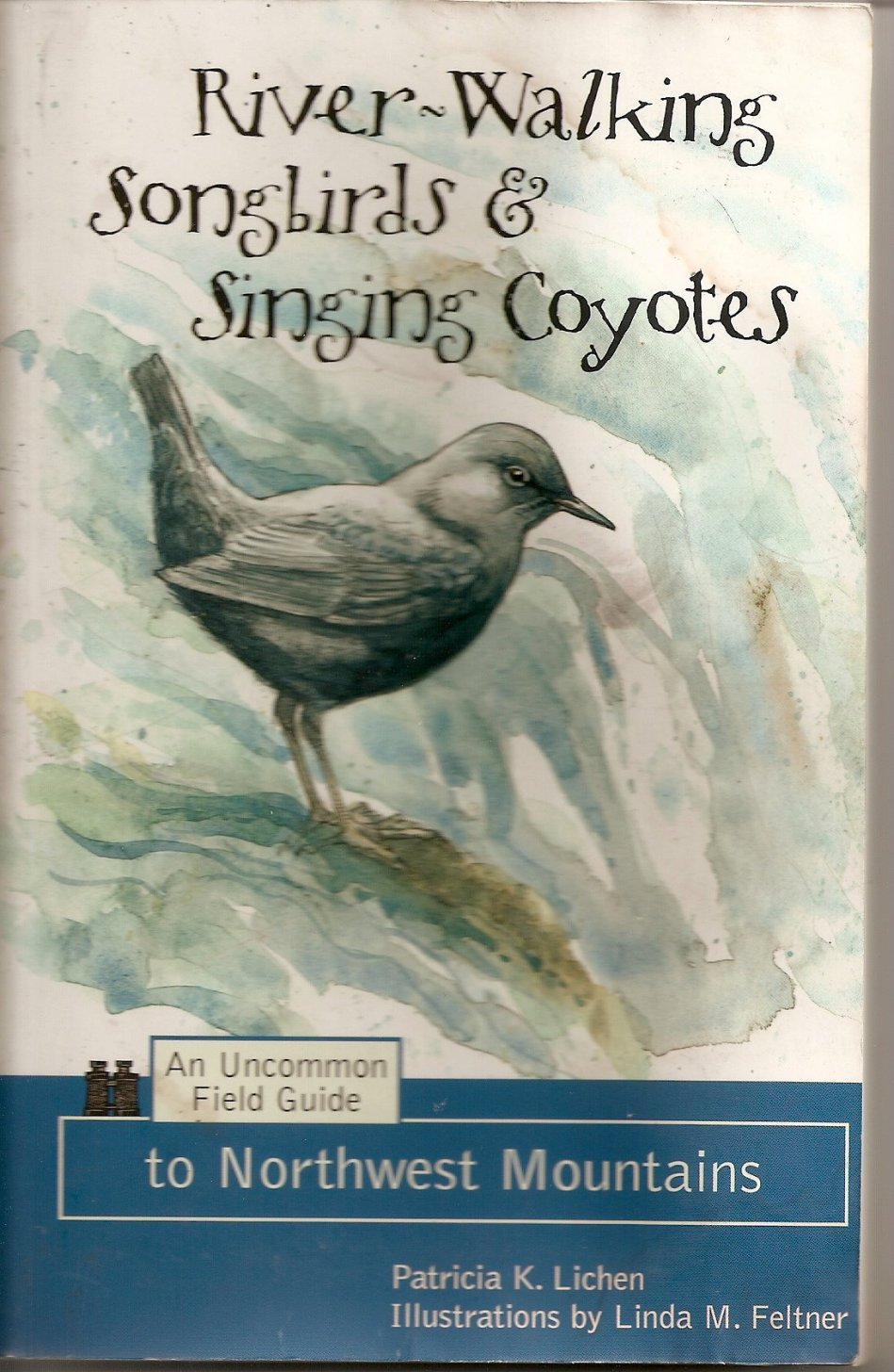 BOOK: RIVER-WALKING SONGGIRDS & SINGING COYOTES